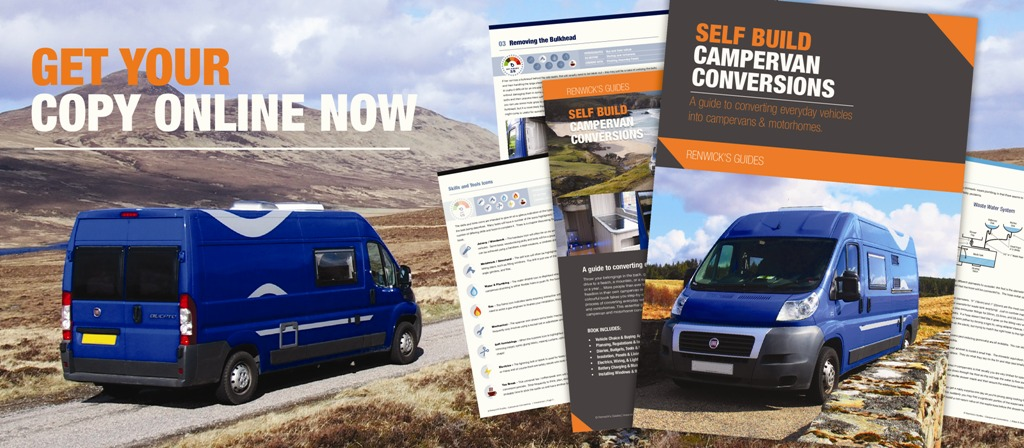 Renwicks Guides: Self Build Campervan Conversions Book
